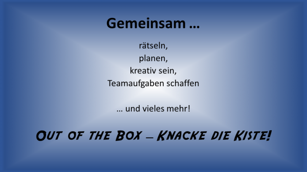 OUT OF THE BOX Online - Knacke die Kiste 4
