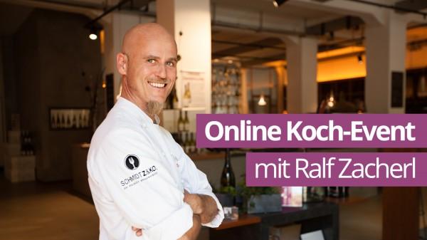 Online-Kochshow mit TV-Koch Ralf Zacherl